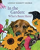 img - for In the Garden: Who's Been Here? book / textbook / text book