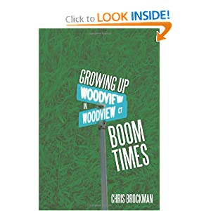 Growing Up In Boom Times Chris Brockman