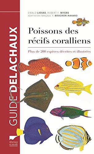 Poissons des récifs coralliens : Plus de 200 espèces décrites et illustrées