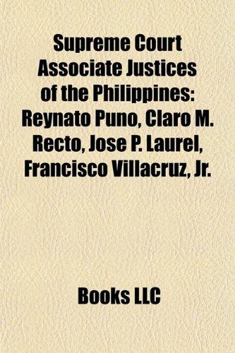 Supreme Court Associate Justices of the Philippines: Reynato Puno, Claro M. Recto, José P. Laurel, Francisco Villacruz, Jr.