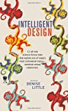 Intelligent Design (0756405688) by Little, Denise