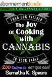 The Joy Of Cooking With Cannabis, Low...