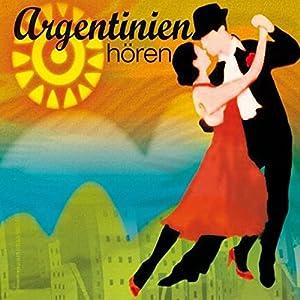 Argentinien hören Hörbuch