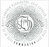 Communion: Live In Scotland 2006 (2CD) by Fish