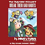 The Bugville Critters Break Their Bad Habits: Lass Ladybug's Adventures, Book 2 | Robert Stanek