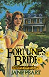Fortune's Bride (Brides of Montclair, Book 3) (0310669715) by Peart, Jane