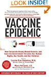 Vaccine Epidemic: How Corporate Greed...