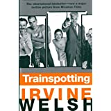 Trainspotting (Mark Renton series Book 2)