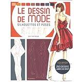 Le dessin de mode : Silhouettes et poses (1CD audio)par Sha Tahmasebi