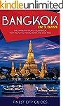Bangkok in 3 Days: The Definitive Tou...
