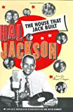The House That Jack Built: My Life As a Trailblazer in Broadcasting and Entertainment (0060198478) by Jackson, Hal