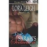 Sarah's Seduction (Men of August, Book 2) ~ Lora Leigh