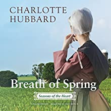 Breath of Spring: Seasons of the Heart (       UNABRIDGED) by Charlotte Hubbard Narrated by Susan Boyce