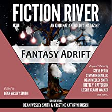 Fantasy Adrift: Fiction River, An Original Anthology Magazine, Book 7 Audiobook by Kristine Kathryn Rusch, Dean Wesley Smith Narrated by Kristine Kathryn Rusch, Dean Wesley Smith, J. Daniel Sawyer