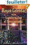 The Mayan Calendar and the Transforma...