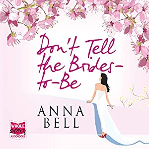 Don't Tell the Brides-to-Be Audiobook