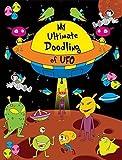 My Ultimate Doodling Of UFO (Doodling Book)