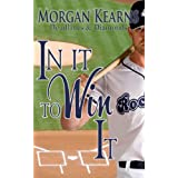 In It To Win It (Deadlines & Diamonds) ~ Morgan Kearns