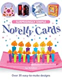 img - for Surprisingly Simple Novelty Cards: Over 35 Easy-to-Make Designs book / textbook / text book