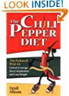 The Chili Pepper Diet: The Natural Way to Control Cravings, Boost Metabolism and Lose Weight