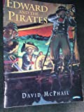 Edward and the pirates (0590639056) by McPhail, David M