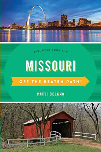Image for Missouri Off the Beaten Path®: Discover Your Fun (Off the Beaten Path Series)