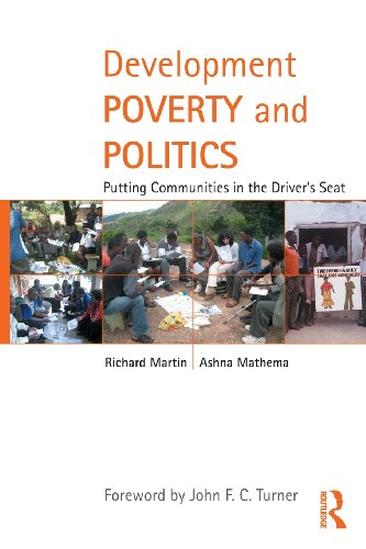 Development Poverty And Politics: Putting Communities In The Driver'S Seat (Routledge Studies In Development And Society) front-770263