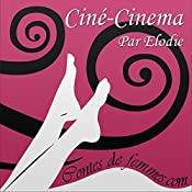 Ciné-cinéma (Contes de Femmes) |  Élodie