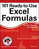 101 Ready-to-Use Excel Formulas (Mr. Spreadsheets Bookshelf)