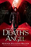 Death's Angel: Lost Angels Book 3: Lost Angels: Book Three