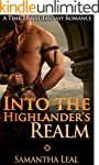 Time Travel Romance: Into the Highlan...