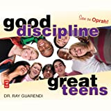 img - for Good Discipline, Great Teens book / textbook / text book