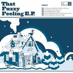 The Fuzzy Feeling EP