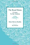 The Road Home: A Letter To My Children