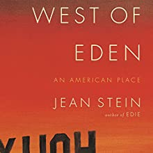 West of Eden: An American Place Audiobook by Jean Stein Narrated by  full cast