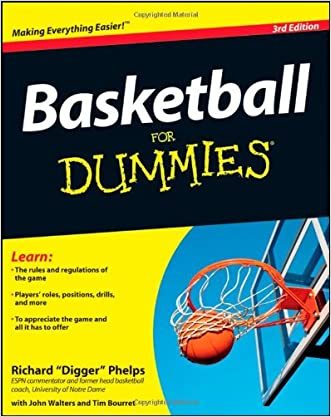 Basketball For Dummies written by Richard Phelps