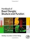 Handbook of Basal Ganglia Structure and Function, Volume 24 (Handbook of Behavioral Neuroscience)