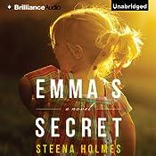 Emma's Secret | [Steena Holmes]