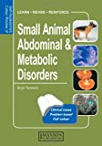 img - for Self Assessment Colour Review of Small Animal Adominal & Metabolic Disorders (Self-Assessment Color Reviews) book / textbook / text book