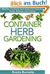 Container Herb Gardening: Now You Can...