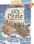 1001 Pirate Things to Spot (1001 Thin...