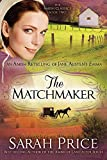 The Matchmaker (The Amish Classics)