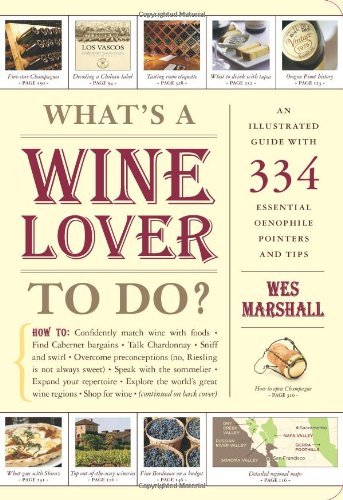 What's a Wine Lover to Do? by Wes Marshall