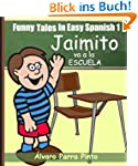 Funny Tales In Easy Spanish 1: Jaimit...