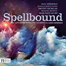 Spellbound: Captivating Works for Orchestra