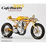 CAFE RACERS 2015 - Classic Custom Motorcycle Street Racers