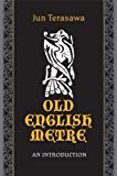 Old English Metre: An Introduction