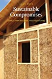img - for Sustainable Compromises: A Yurt, a Straw Bale House, and Ecological Living (Our Sustainable Future) book / textbook / text book