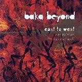 echange, troc Baka Beyond - East To West