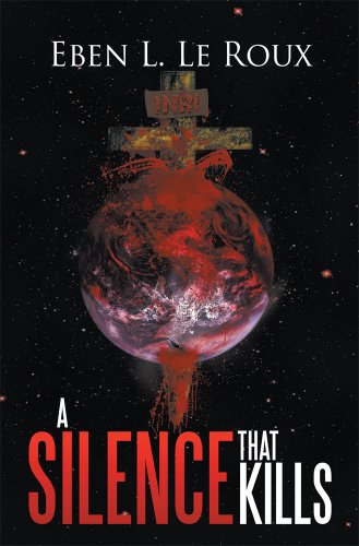 Book: A Silence That Kills by Eben L. Le Roux